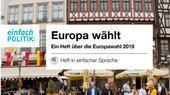 einfachPolitik_europa_waehlt_bf
